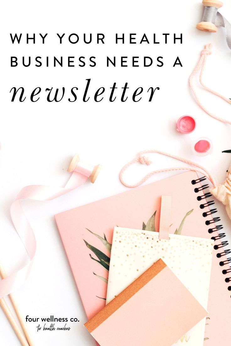 How To Craft The Perfect Wellness Newsletter As A Health Coach Four Wellness Co Health Business Health Coach Health Coach Business