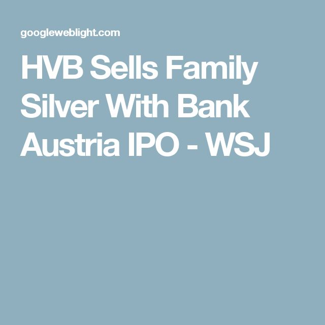 HVB Sells Family Silver With Bank Austria IPO - WSJ