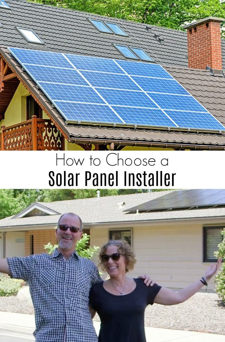 How To Hire A Solar Panel Installer You Can Trust With Images Solar Panels Best Solar Panels Solar Panels For Home