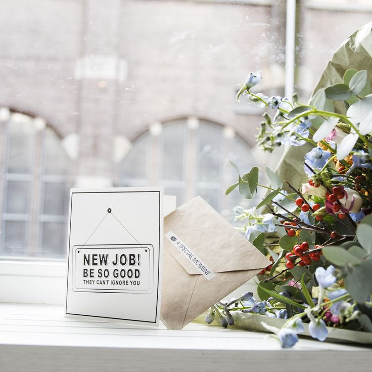 TheGiftLabel: NEW JOB! BE SO GOOD The Can't Ignore You #Postcard #ASpecialMoment #SendSomeLove #BeautifulFlowers #TGL #AMSTERDAM #Pinterest
