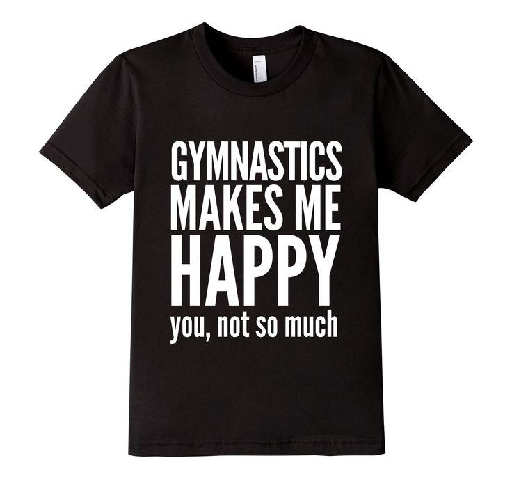 Amazon.com: Gymnastics Makes Me Happy | Gymnast T-Shirt: Clothing #gymnast #gymnastics