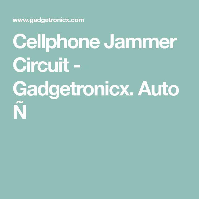 Cellphone Jammer Circuit