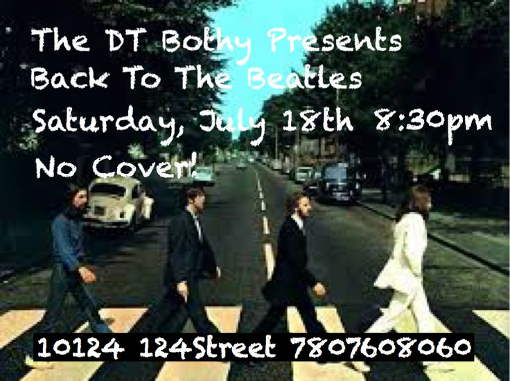 Join us at the Downtown Bothy for The Beatles Are Back on July 18, 2015 starting at 8:30PM. NO COVER