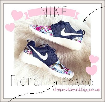 Aliexpress Kawaii Shopping: Nike Floral Roshe & co