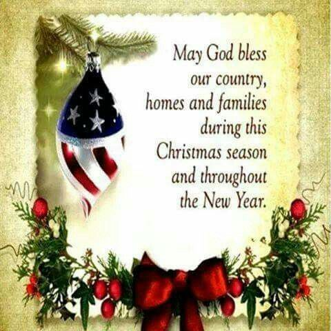 May God Bless Our Country, Homes U0026 Families During This Christmas Season U0026  Throughout The