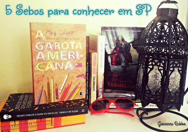 Giovanna Rubbo: 5 Sebos para conhecer em SP #Livros #books #libros #sebos #sp #sãopaulo