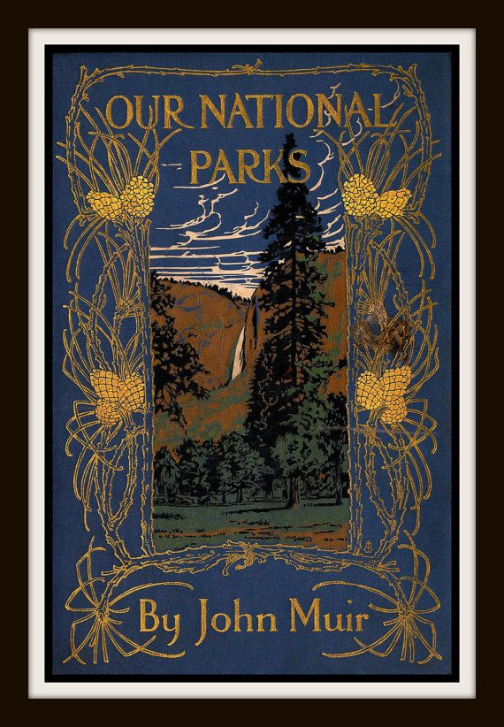 """Giclee Print of Vintage Book Cover """"Our National Parks"""" by John Muir by RosiesVintagePrints on Etsy"""