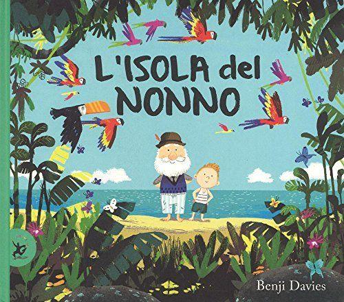 L'isola del nonno. Ediz. illustrata, http://www.amazon.it/dp/8859232813/ref=cm_sw_r_pi_awdl_xs_Hdlpyb9RPZ62C