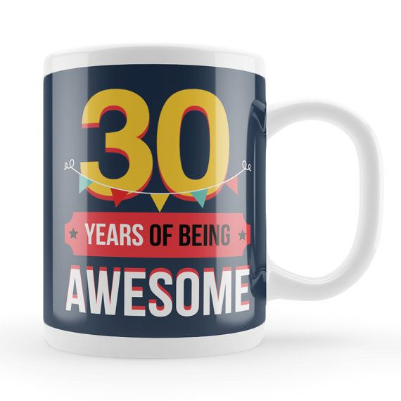 30th mug 30th birthday present idea unique 30 year old
