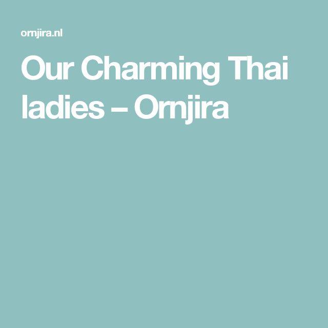 Our Charming Thai ladies – Ornjira