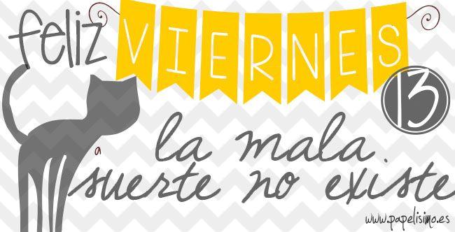 Puedes leerme aquí →→  http://papelisimo.es  Viernes trece. Carteles redes sociales Fin de semana #weekend #Facebook, #Twitter #Google+