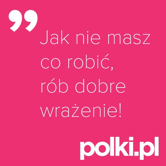 Dobre wrażenie #polkipl