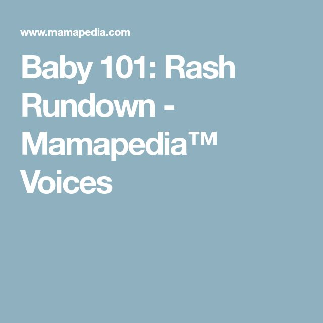 Baby 101: Rash Rundown - Mamapedia™ Voices