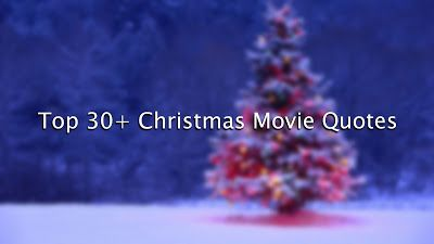 Top 30+ Christmas Movie Quotes
