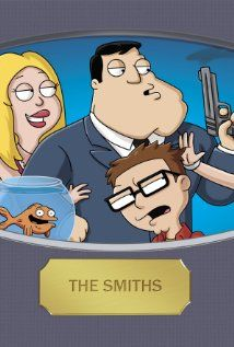 AMERICAN DAD - The random escapades of Stan Smith, an extreme right wing CIA agent dealing with family life and keeping America safe, all in the most absurdist way possible.