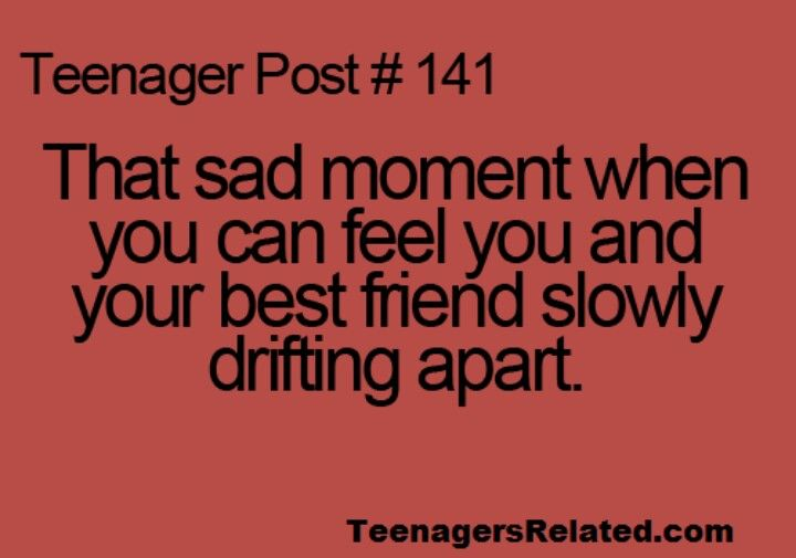 This happen to me and one of my friends we both just grew r separate ways