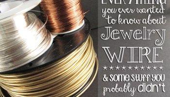 Tot ce ai dorit vreodată să știți despre bijuterii de sârmă