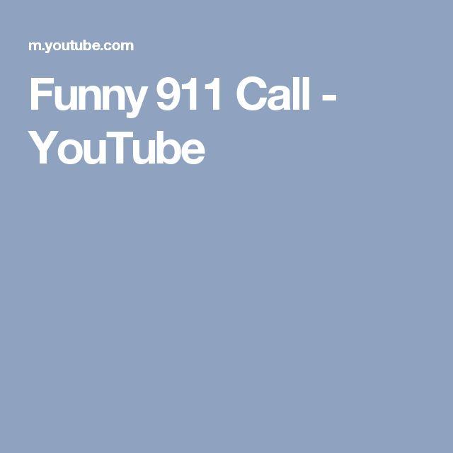 Funny 911 Call - YouTube