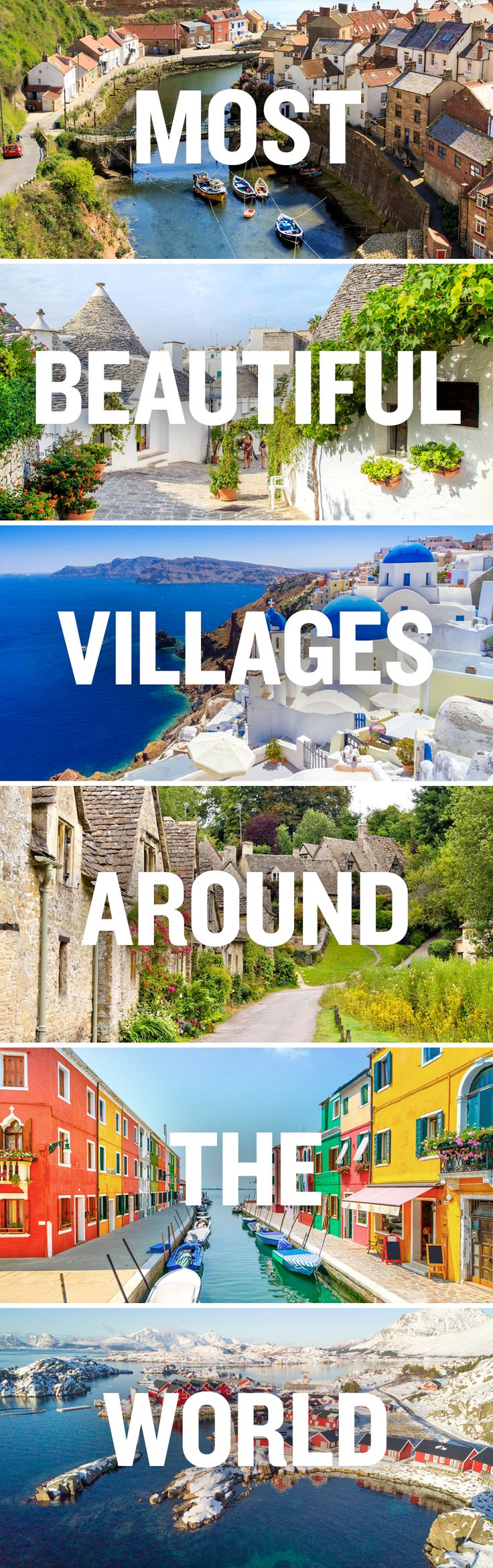 Discover the most beautiful villages around the world.