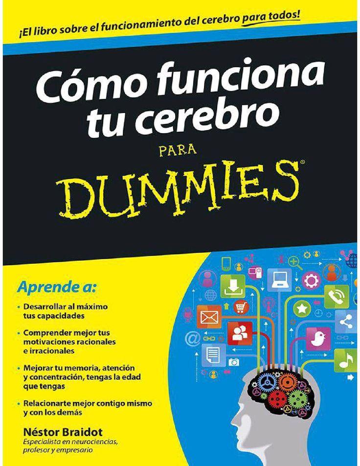Como funciona tu cerebro para dummies (s braidot) por Arturo Zamorano