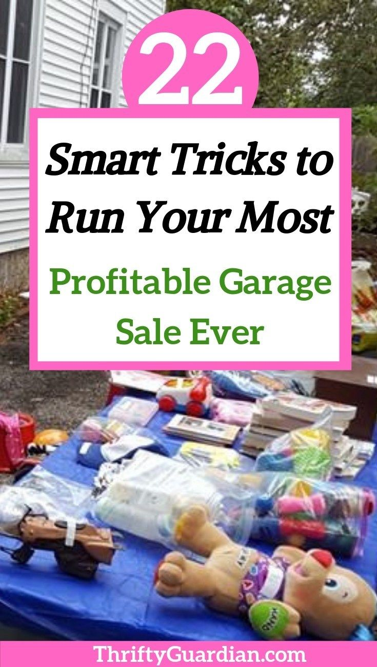 How To Hold A Successful Garage Sale This Summer Garage Sale Organization Garage Sale Pricing Garage Sale Tips