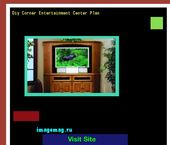 Diy Corner Entertainment Center Plan 160658 - The Best Image Search