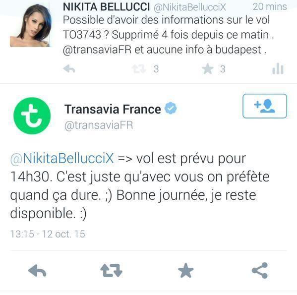 L'actrice porno Nikita Bellucci se plaint du retard de son vol au compte Twitter de Transavia. Pour seule réponse, elle reçoit un commentaire en rapport avec sa profession:    La réponse va rendre folle l'actrice qui va répondre: «Bande de sous m**de. Plus jamais j'n'irai dans votre compagnie de bras cassés». Et celle-ci de s'en prendre vigoureusement à la marque d'Air France. Devant ce déploiement, le community manager va s'excuser…