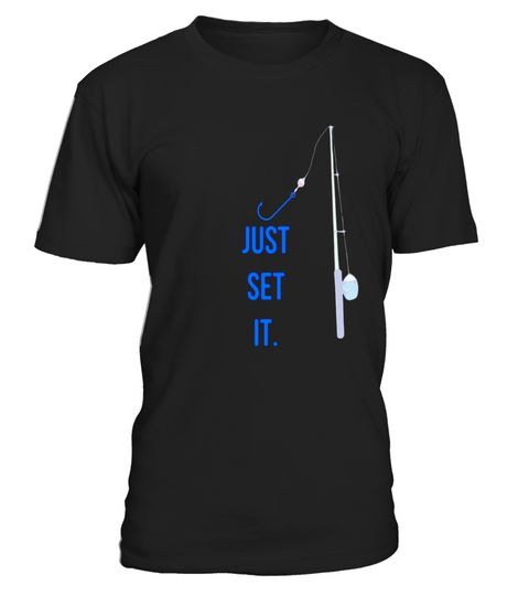 "# Fun Just Set It Fishing Gear T-shirt With Rod Reel Hook BLU .  Special Offer, not available in shops      Comes in a variety of styles and colours      Buy yours now before it is too late!      Secured payment via Visa / Mastercard / Amex / PayPal      How to place an order            Choose the model from the drop-down menu      Click on ""Buy it now""      Choose the size and the quantity      Add your delivery address and bank details      And that's it!      Tags: For a more relaxed fit…"