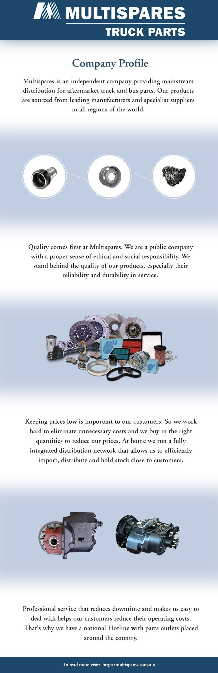 Multispares is an independent company providing mainstream distribution for aftermarket truck and bus parts our