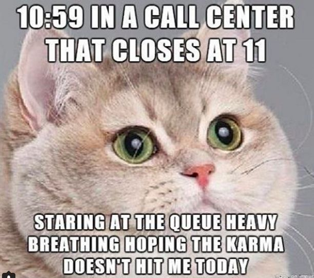 So glad that I do not work in a call center anymore LOL.