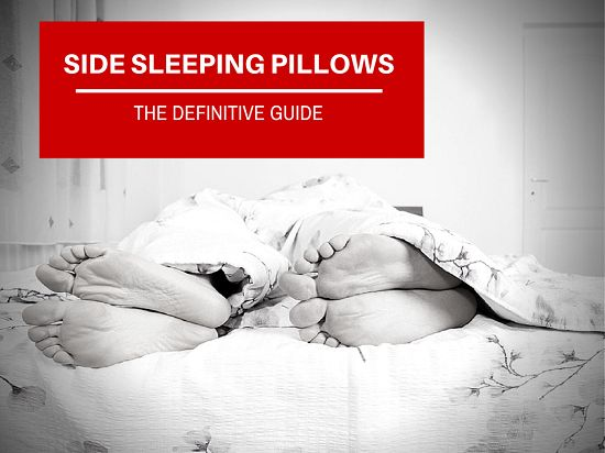 The best and top rated pillows for side sleepers: Including the best orthopedic pillow, contoured pillow and the best neck support pillow for side sleepers.