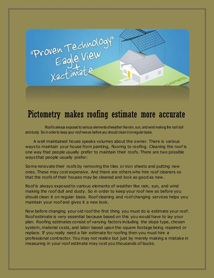 pictometry-makes-roofing-estimate-more-accurate-20921272 by ezroofestimates123 via Slideshare