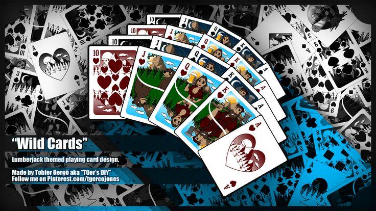 Lumberjack themed playing card design.  Made by Tobler Gergő aka #tgersdiy Follow me on Pinterest.com/tgercojones