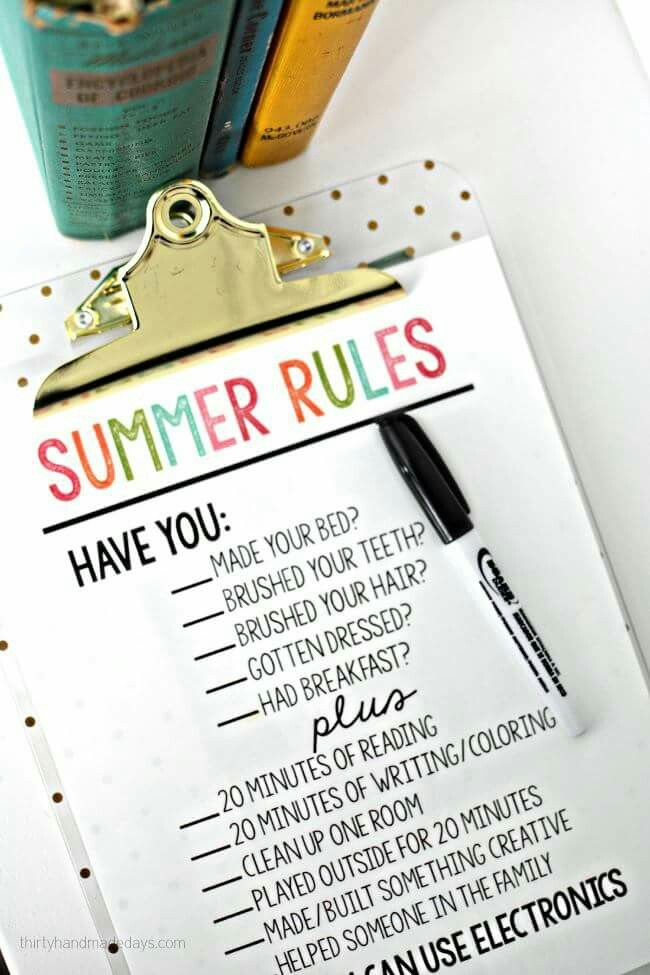 Summer rules. I just pinned the template  but I like this clipboard idea! Laminate it and pin to wall, dry erase markers, erase at bedtime