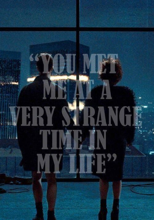 """""""You met me at a very strange time in my life."""" - Fight Club"""