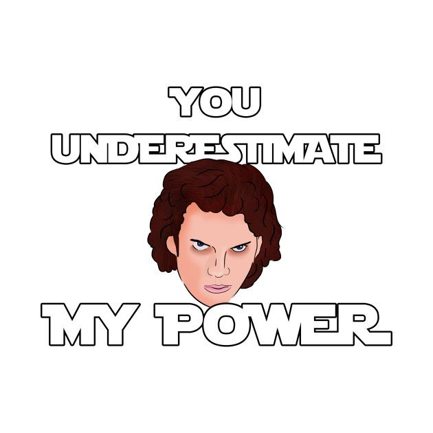 Check Out This Awesome You Underestimate My Power Prequel Memes Design On Teepublic Prequelmemes Prequels Memes Reddit Memes
