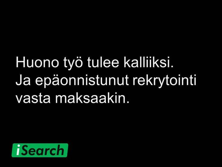 Fakta. Onnistuakseen henkilövalinta vaatii monen seikan tekemistä oikein. #rekrytointi