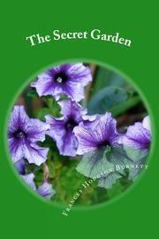 The Secret Garden (Illustrated Edition) ebook by Frances Hodgson Burnett