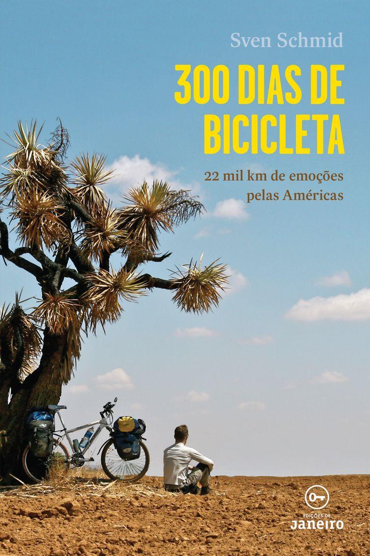 300 Dias de Bicicleta: 22 mil km de emoções pelas Américas