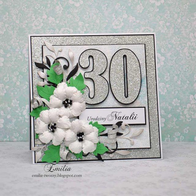 Emilia tworzy: Kartka urodzinowa na 30 urodziny/Birthday card