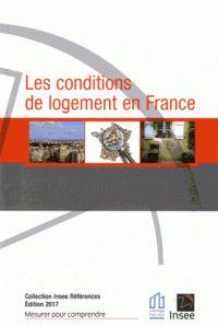 Les conditions de logement en France  édition 2017 . - INSEE, 2017 http://bu.univ-angers.fr/rechercher/description?notice=000888330