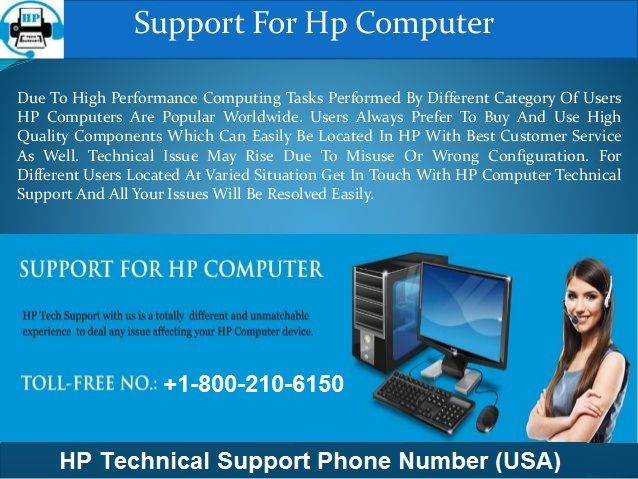 Hp Support 1 800 210 6150 Phone Number Have Definitive Goal For Every One Of Your Issues Computer Support Hp Computers Phone Numbers