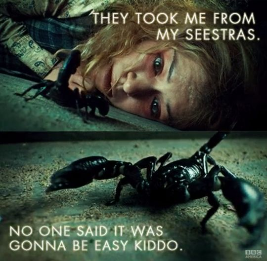 Helena and Pupok the scorpion... who is also played by Tatiana Maslany