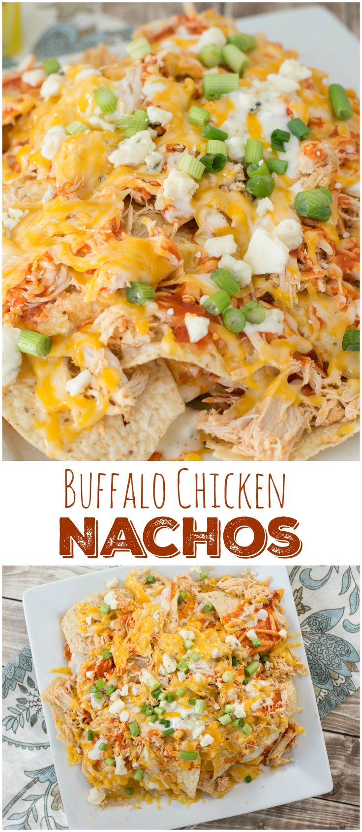 Loaded with chicken, ranch dressing, shredded cheese, and topped with bleu cheese crumbles, these Buffalo Chicken Nachos will be the talk of the town.
