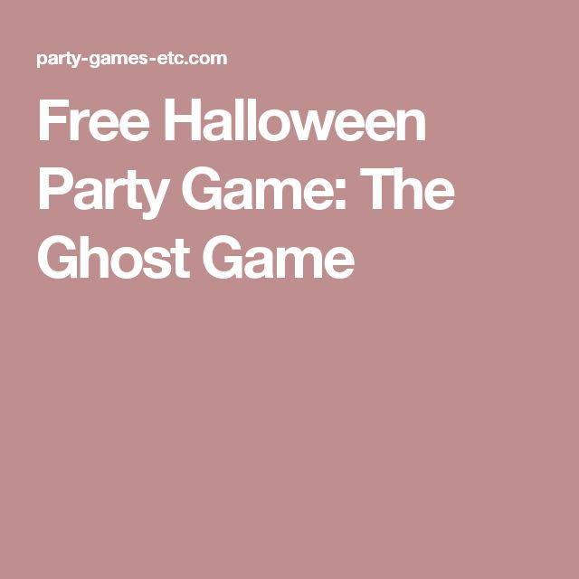 Free Halloween Party Game: The Ghost Game