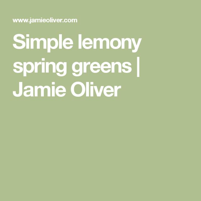 Simple lemony spring greens | Jamie Oliver