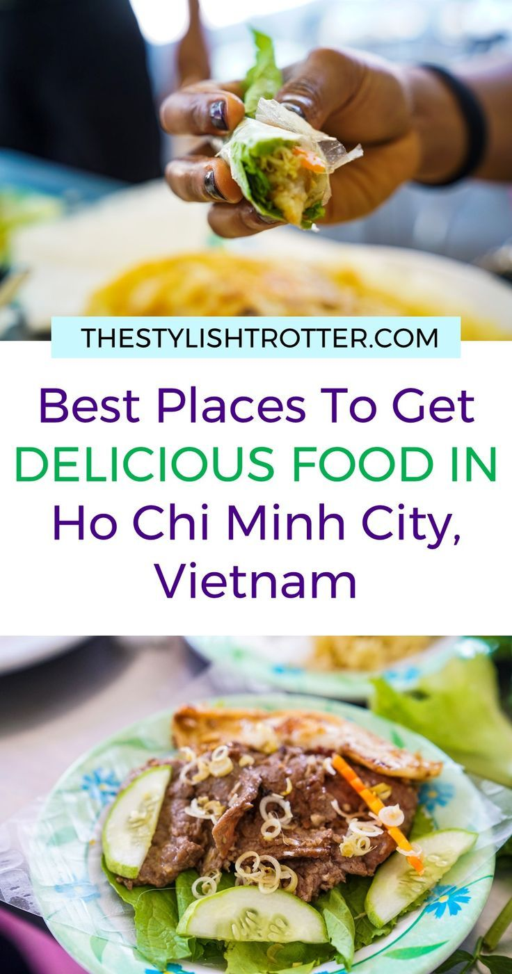 What I Ate In Ho Chi Minh City Vietnam The Stylish Trotter Travel Food Culinary Travel Ho Chi Minh City