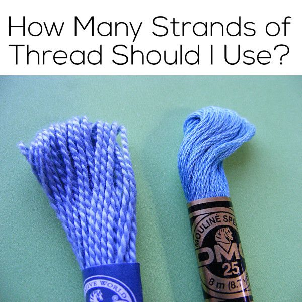 How many strands of embroidery floss should I use? | Shiny Happy World