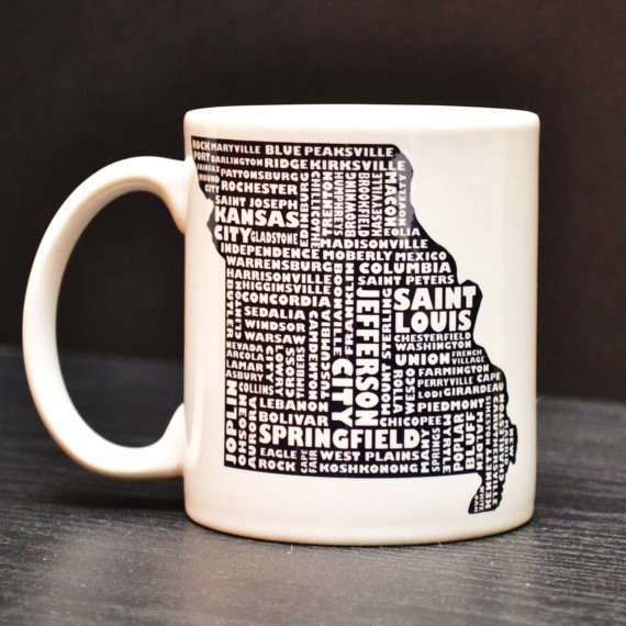 Missouri Coffee Mug - Hey, my town is on the mug!