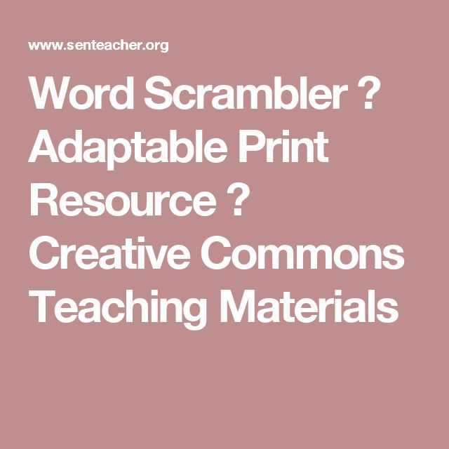 Word Scrambler ⋆ Adaptable Print Resource ⋆ Creative Commons Teaching Materials